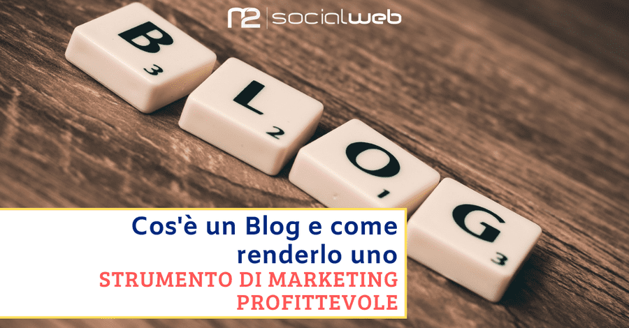 Cos'è un Blog e come renderlo 1 Strumento di Marketing Profittevole!